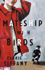 Carrie Tiffany, Mateship with Birds
