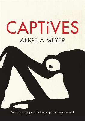 Captives by Angela Meyer