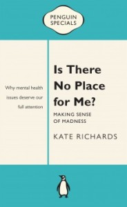 Is There No Place for Me? by Kate Richards