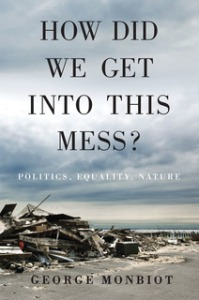 George Monbiot's latest book